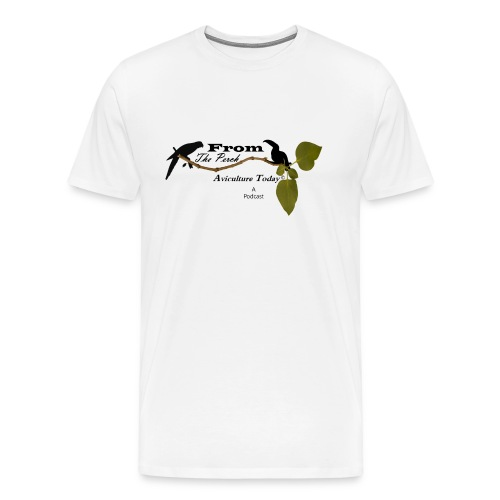 From The Perch - Men's Premium T-Shirt
