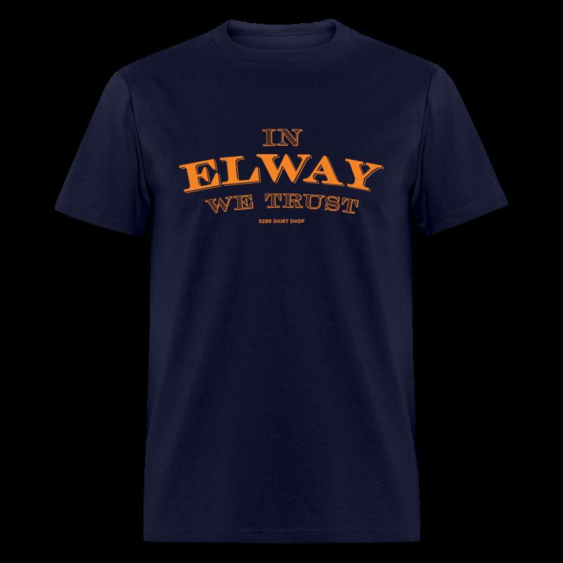 In Elway We Trust - Mens - T-Shirt - OP - Men's T-Shirt