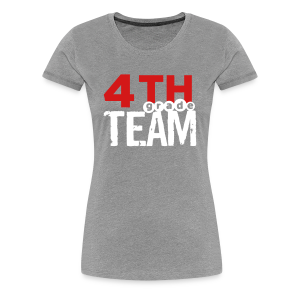 (editable) 4th Grade Team - Women's Premium T-Shirt
