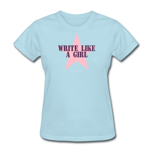 Write Like A Girl (Sky Blue) - Women's T-Shirt