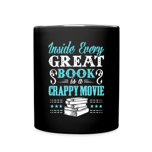 Full Color Mug - Your mug says it all. You prefer the book over the movie. Excellent for cups of hot cocoa or TV while reading your favorite Eyre, Tolkien or whatever else you love.