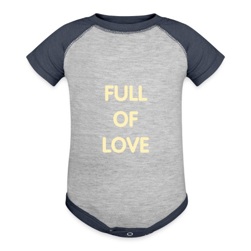 Full of Love...and Poop - Baby Contrast One Piece