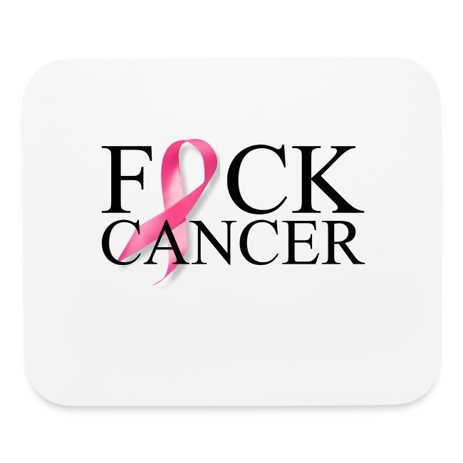 Fuck Cancer Mouse Pad