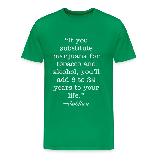 Jack Herer Quote - Men's Premium T-Shirt