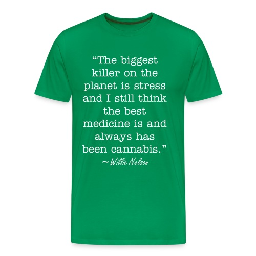Willie Nelson Quote - Men's Premium T-Shirt