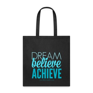 """Dream, Believe, Achieve"" Tote (with FBG link) - Tote Bag"