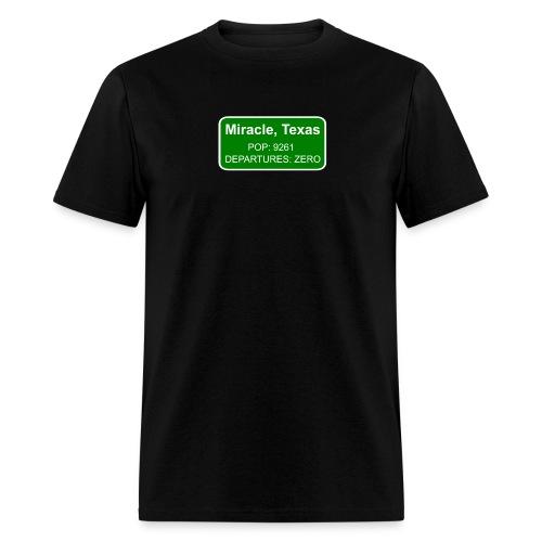 Miracle, Texas Road Sign - Men's T-Shirt