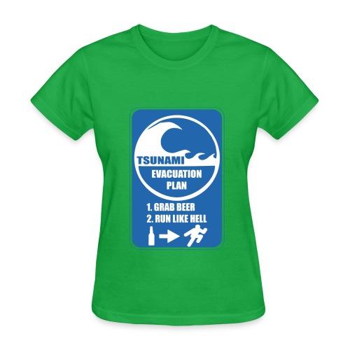 Tsunami evacuation plan, grab beer, run like hell - Women's T-Shirt