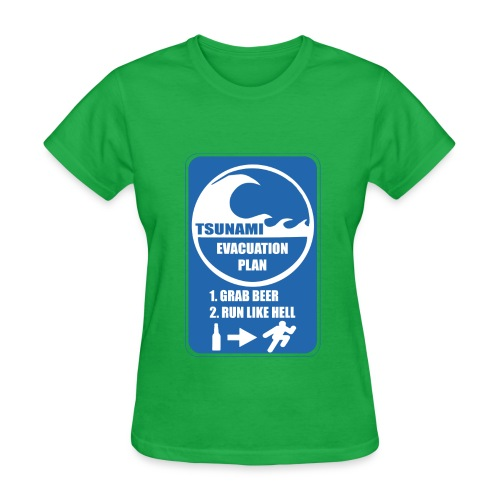 Tsunami evacuation plan, grab beer, run like hell - Women's T-Shirt