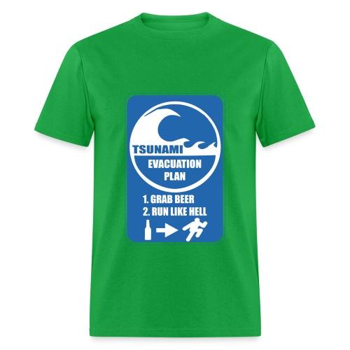 Tsunami evacuation plan, grab beer, run like hell - Men's T-Shirt