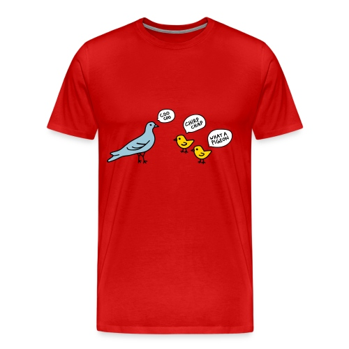 Ya Pigeon - Men's Premium T-Shirt