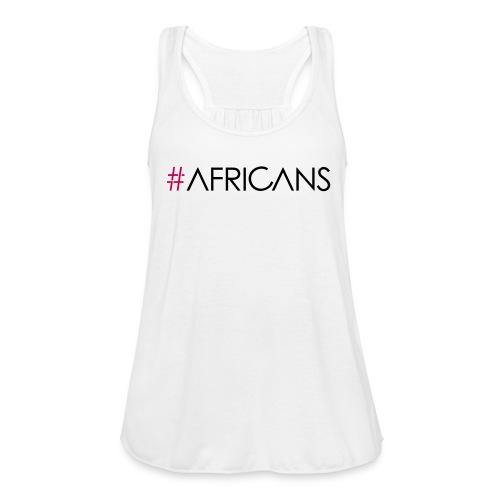 #AFRICANS White Flowy Tank - Women's Flowy Tank Top by Bella