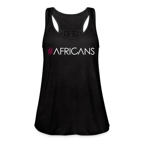 #Africans Black Flowy Tank - Women's Flowy Tank Top by Bella