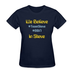 We Believe - Women's T-Shirt