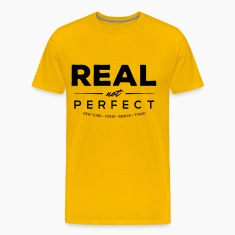 REAL not perfect T-Shirts