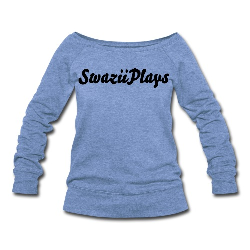 SwaziiPlays wideneck sweatshirt - Women's Wideneck Sweatshirt