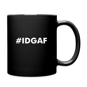 #IDGAF mug - Full Color Mug