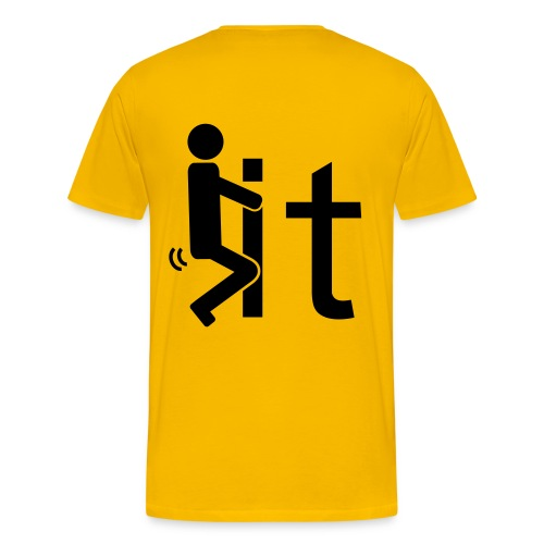 FUCK it Tshirt - back - Men's Premium T-Shirt