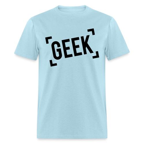 Be proud, be Geek - tshirt - Men's T-Shirt