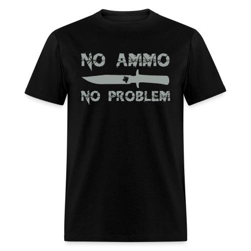 No Ammo No Problem - Men's T-Shirt