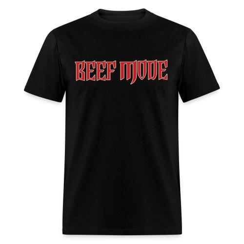 BEEF MODE - Men's T-Shirt