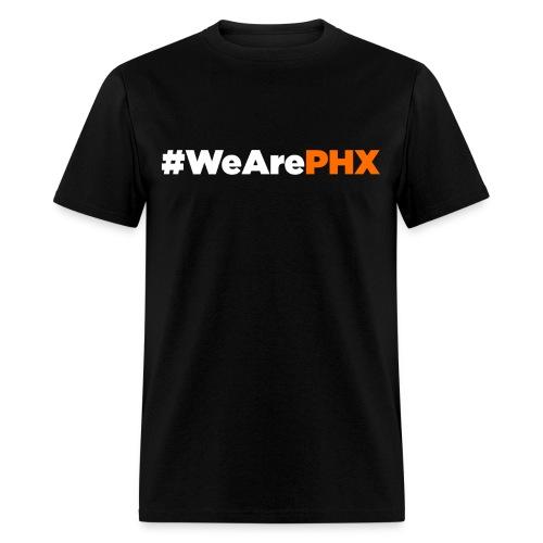 #WeArePHX - Men's T-Shirt