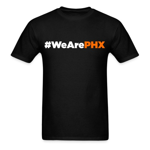 #WeArePHX - Men's T-Shirt