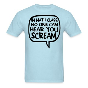 Math class scream mens light - Men's T-Shirt