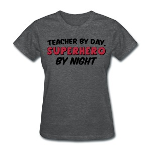 Teacher and Superhero Womens red - Women's T-Shirt