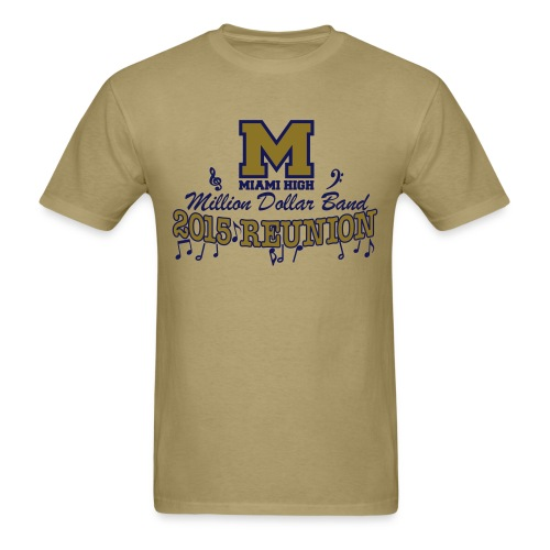 MHS Band Reunion 2015 - Khaki - Men's T-Shirt