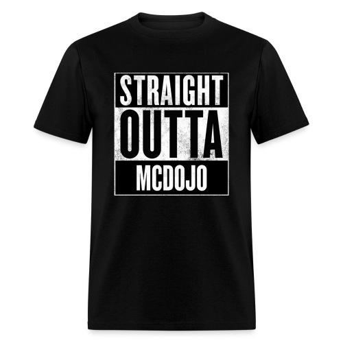 Straight Outta McDojo - Men's T-Shirt