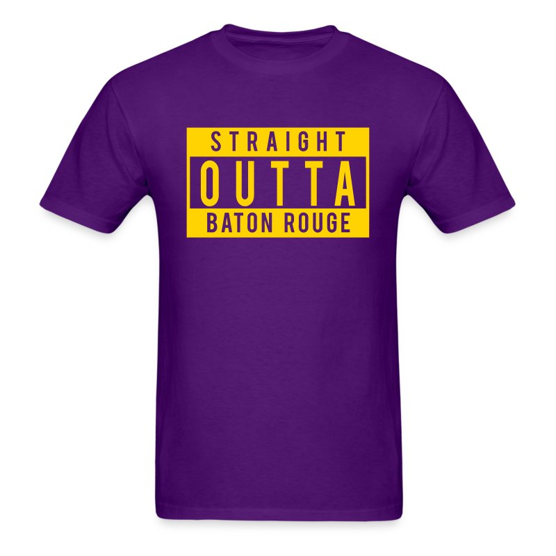 Straight outta baton rouge t shirt spreadshirt for Straight from the go shirt