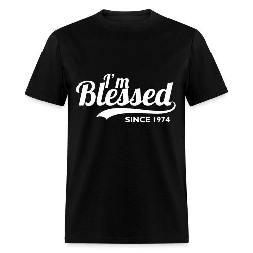 I'm blessed since 1974 - Birthday Thanksgiving - Men's T-Shirt