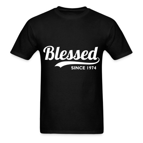 Blessed since 1974 - Birthday Thanksgiving T-Shirt - Men's T-Shirt