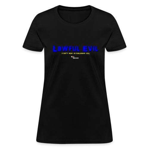 Lawful Evil Alignment Ladies' Tee - Women's T-Shirt