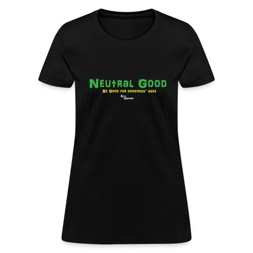 Neutral Good Alignment Ladies' Tee - Women's T-Shirt