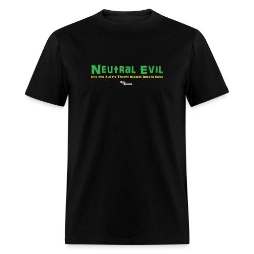 Neutral Evil Alignment Men's Tee - Men's T-Shirt