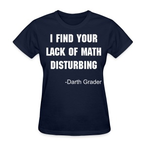 Lack of math womens dark - Women's T-Shirt