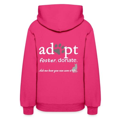 Adopt, Foster, Donate Women's Hoodie - Women's Hoodie