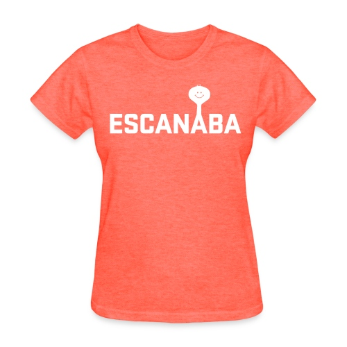 Escanaba Tower 'Eh - WOMENS - Women's T-Shirt