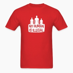 No Human is Illegal T-Shirts