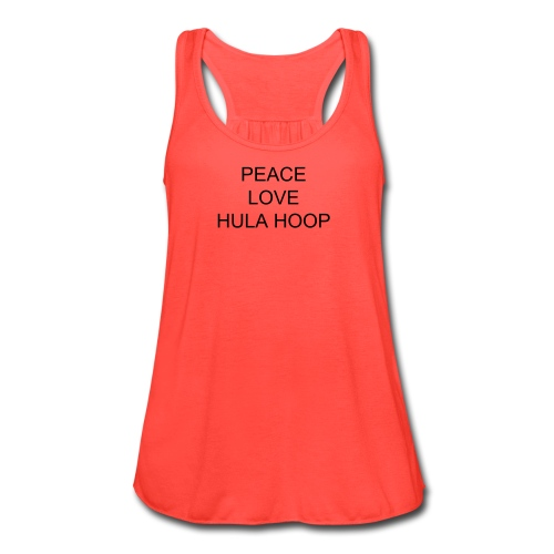 Peace, Love, Hula Hoop - Women's Flowy Tank Top by Bella