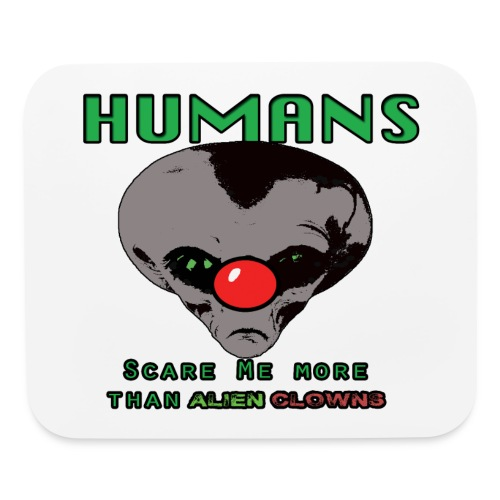 A.C. Humans Are Scarier Mouse Pad - Mouse pad Horizontal