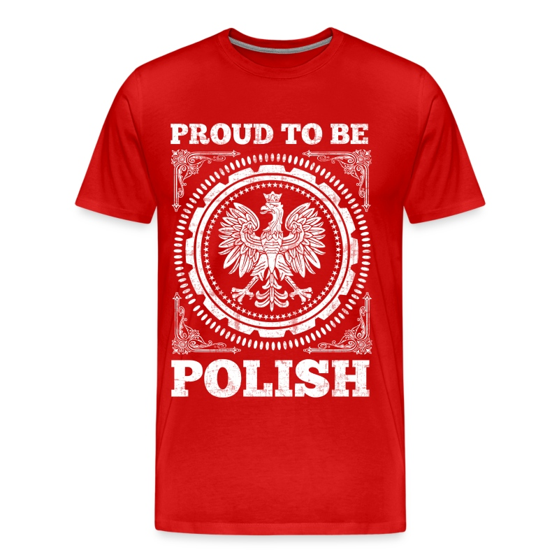 Proud to be polish t shirt spreadshirt for Polish t shirts online
