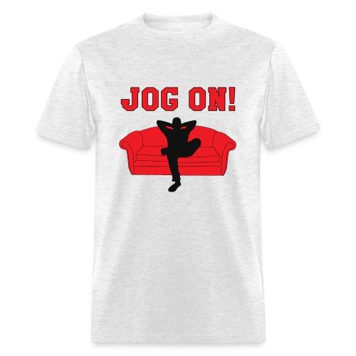 Jog On! - Men's T-Shirt