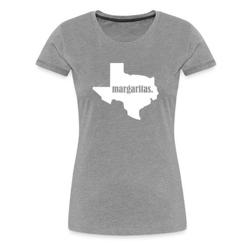 Margaritas. Texas. Womens Shirt - Women's Premium T-Shirt