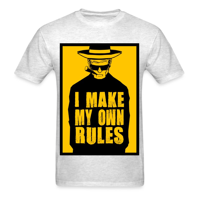 I Make My Own Rules - Men's T-Shirt