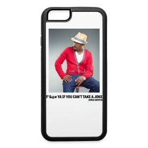 Eddie Griffin F*&@#  YA IF YOU CAN'T TAKE A JOKE iPhone 5 Case - iPhone 6/6s Rubber Case