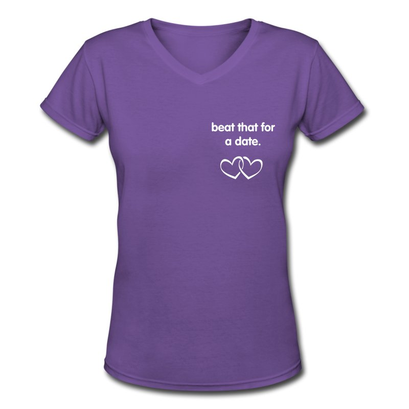 Beat That For A Date V-Neck - Women's V-Neck T-Shirt