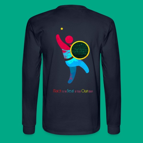 March to the Beat  - Men's Long Sleeve T-Shirt
